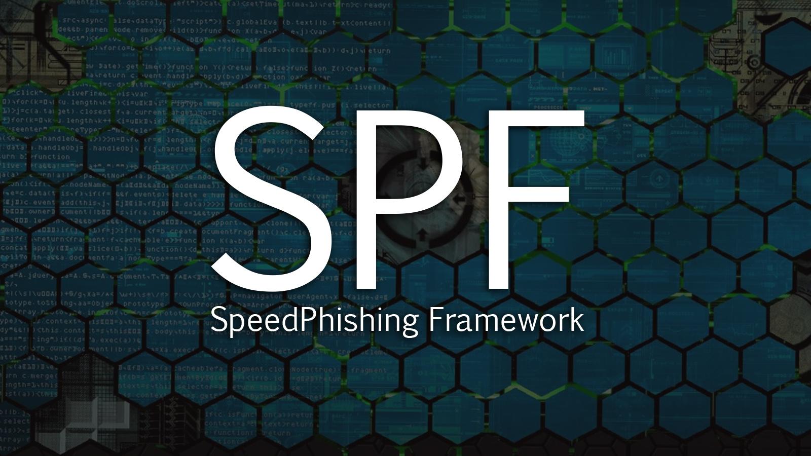 SPF - SpeedPhishing Framework