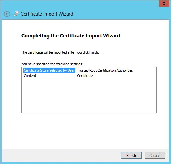 Select Trusted Root Certification Authorities import complete