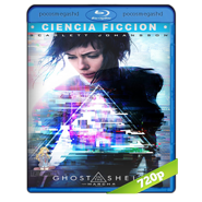 La vigilante del futuro: Ghost in the Shell (2017) BRRip 720p Audio Dual Latino-Ingles