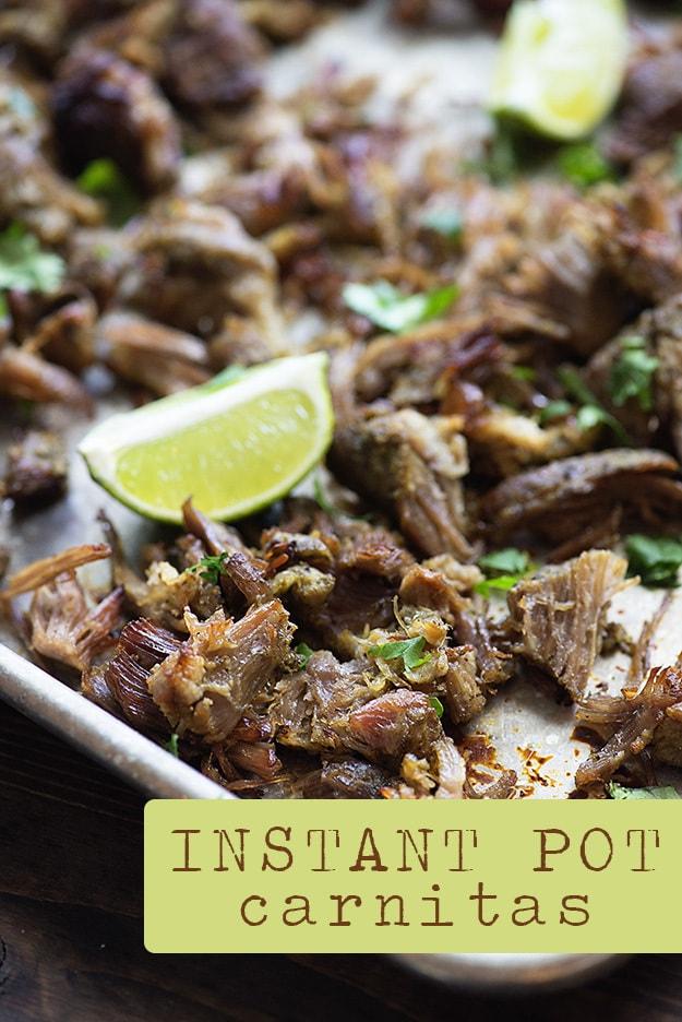The BEST Instant Pot Pork Carnitas - Slow Cooker or