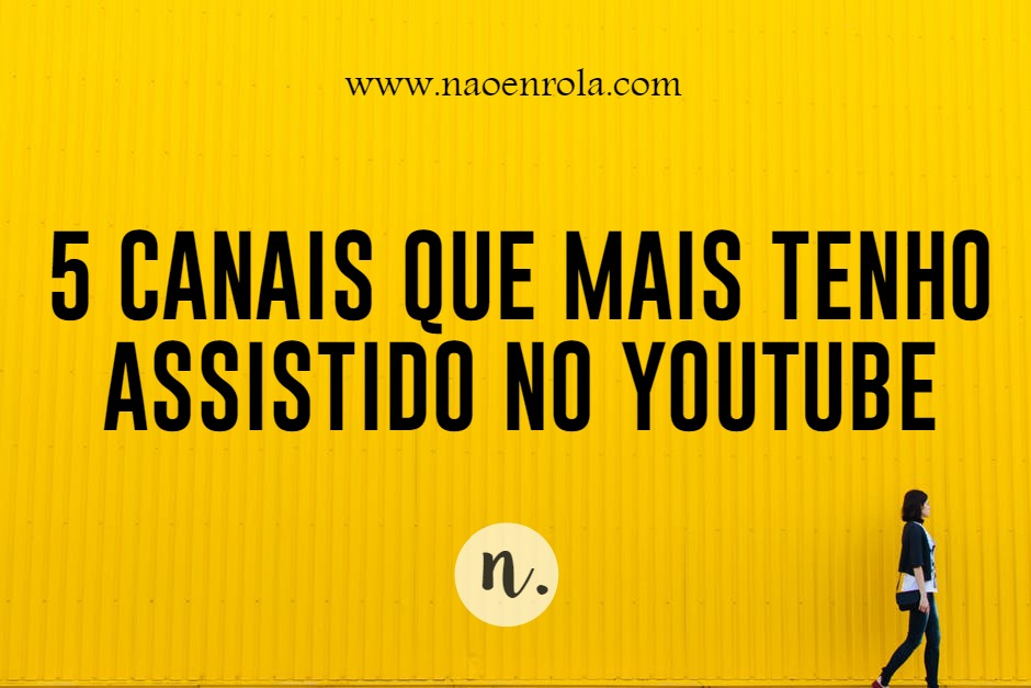 canais youtube canal youtube canais mais visto no youtube youtube canal canal 5 canais mais assistidos no youtube