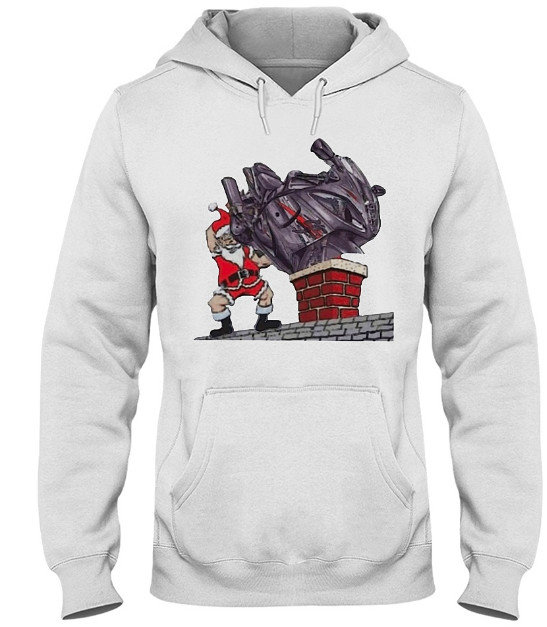 Santa Put The Sportbike on The Chimney T Shirts Hooded Sweatshirt Sweater