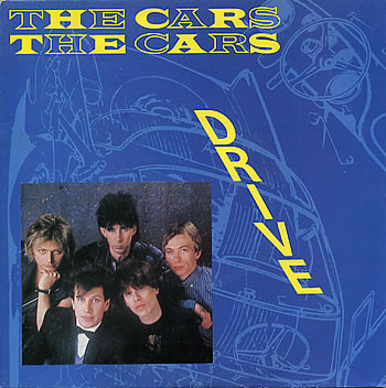 The Cars Drive Who S Gonna Drive You Home