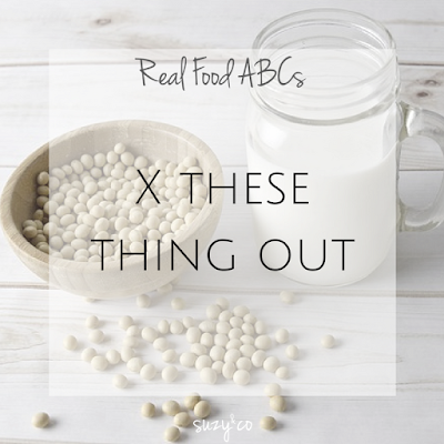 real food abcs - X these things out