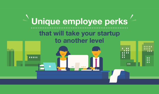 Unique Employee Perks That Will Take Your Startup To Another Level