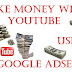 Make money your YouTube Channel