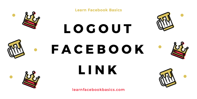 Facebook logout button from My Account   Facebook Log out login   Logout link URL on All Devices