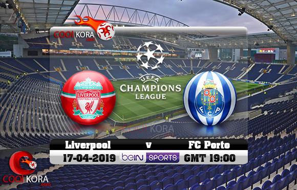 مشاهدة مباراة بورتو وليفربول اليوم 17-4-2019 في دوري أبطال أوروبا