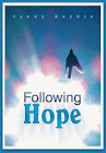 """Following Hope"""