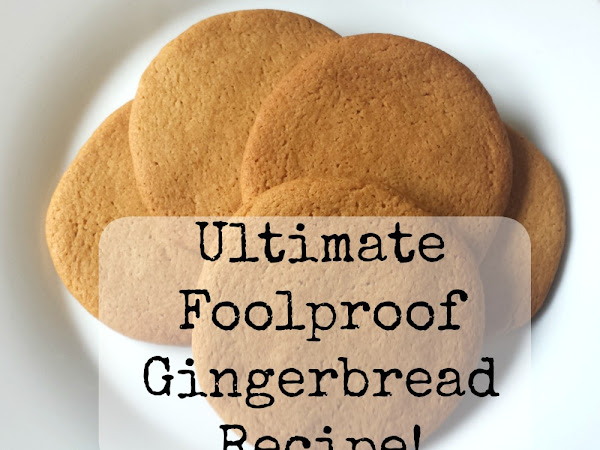 Ultimate Foolproof Gingerbread Recipe!