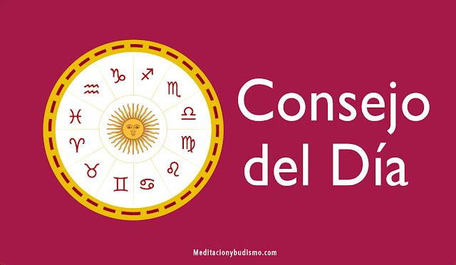 Consejo del día - Martes 4 de Agosto