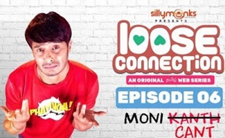 Moni Cant | Loose Connection – New Tamil Web Series 2018 | Episode 06