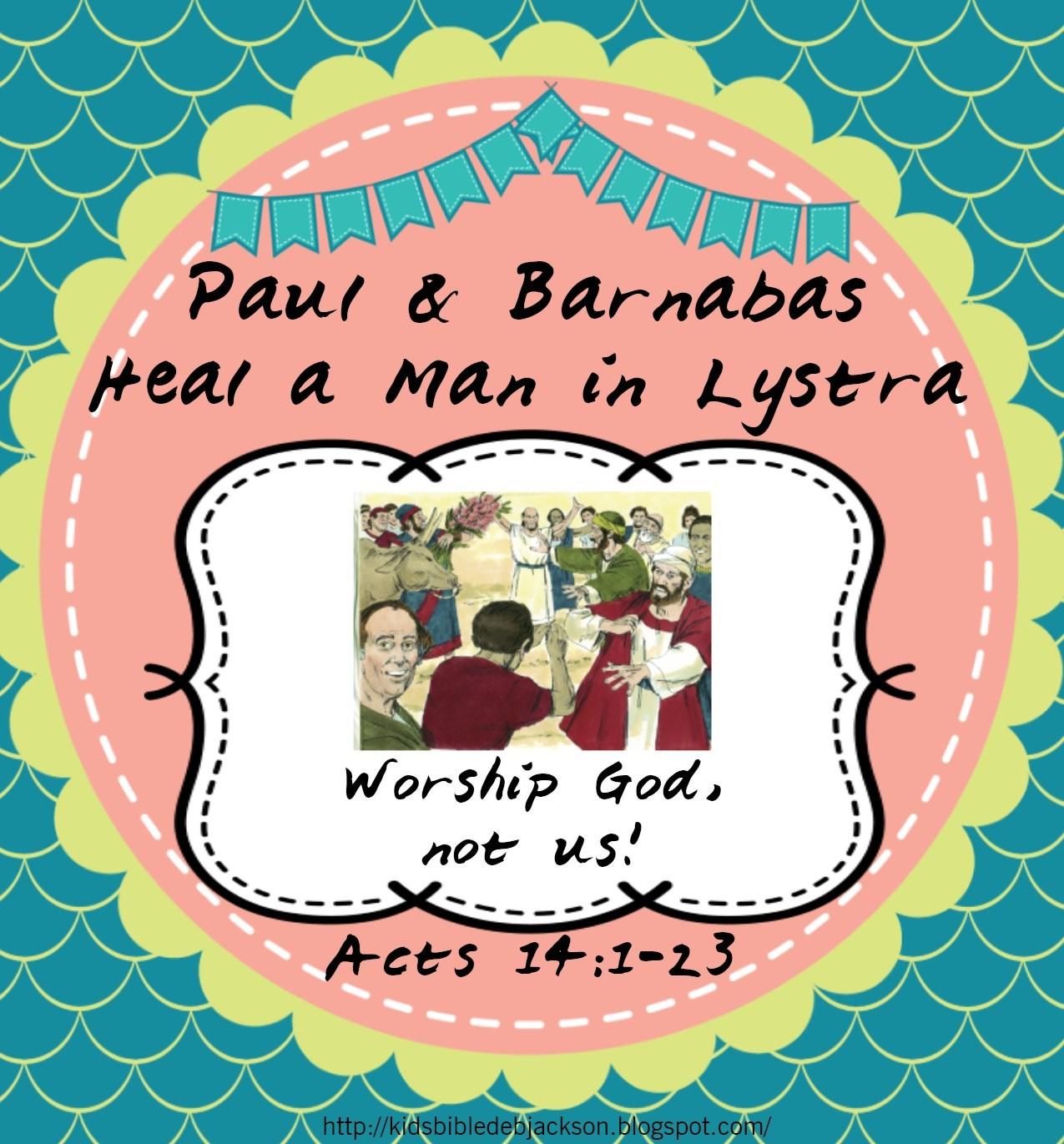 Bible Fun For Kids Paul Heals Man In Lystra
