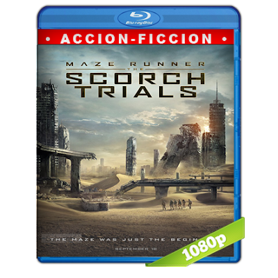 Maze Runner Prueba De Fuego (2015) BRRip Full 1080p Audio Trial Latino-Castellano-Ingles 5.1