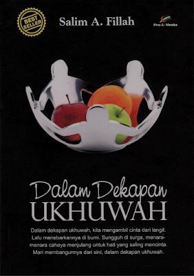Dekapan Dalam Ukhuwah (Ustadz Salim A. Fillah)