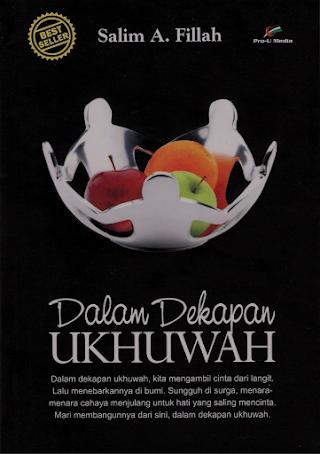 Novel Dalam Dekapan Ukhuwah : Salim A. FIllah