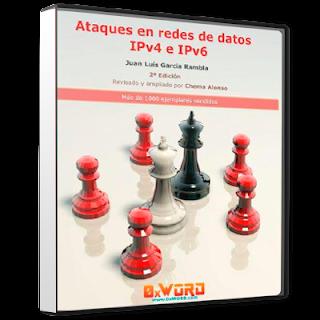 0xword - Ataques en redes de datos IPv4 e IPv6 2da Edición