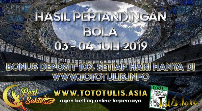 HASIL PERTANDINGAN BOLA TANGGAL 03 – 04 JULI 2019