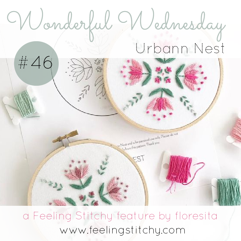 Wonderful Wednesday 46 - Urbann Nest, a Feeling Stitchy feature by floresita