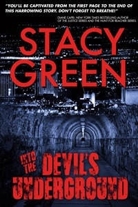 Into the Devil's Underground (Stacy Green)
