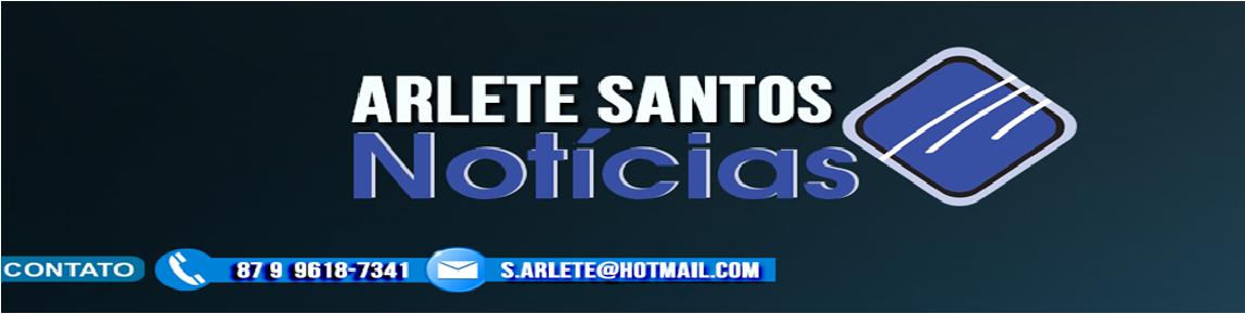 ARLETE SANTOS NOTICIAS