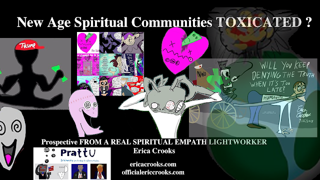 New Age Spiritual Communities Toxicated by INFP Lightworker empath Erica Crooks