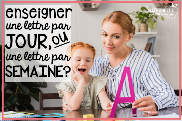 Which is better - teaching a letter a day or a letter a week in maternelle? Read all about one maternelle teacher's opinion and what has worked best for her in this blog post!