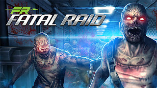 Fatal Raid Apk Data Obb - Free Download Android Game