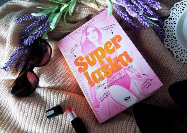 Anna Gruszczyńska- Super Laska (recenzja)