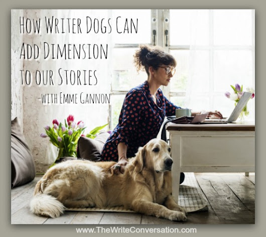 How Writer Dogs Can Add Dimension to our Stories