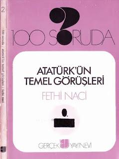 Fethi Naci - 100 Soruda - Atatürk'ün Temel Görüşleri