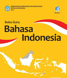 Download Buku Guru Bahasa Indonesia Kelas  Download Buku Guru Bahasa Indonesia Kelas 10,11,12 SMA/MA-SMK/MAK Kurikulum 2013 Revisi 2017