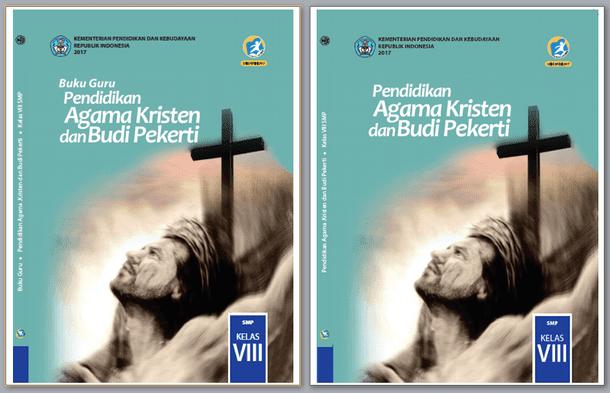 Buku Guru dan Buku Siswa Pendidikan Agama Kristen dan Budi Pekerti Kelas VIII (8) SMP Kurikulum 2013 Revisi 2017