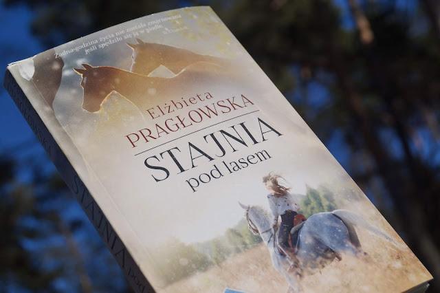 """""""Stajnia pod lasem"""" Elżbieta Pragłowska [PRZEDPREMIEROWO]"""
