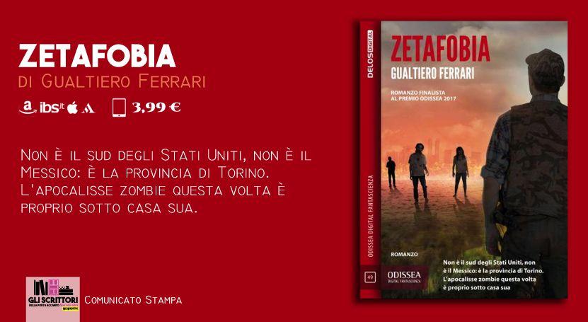 Zetafobia, una zombie novel di Gualtiero Ferrari