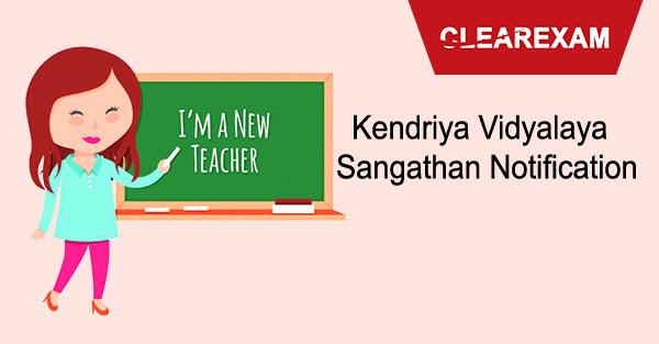 Kendriya Vidyalaya Sangathan Notification