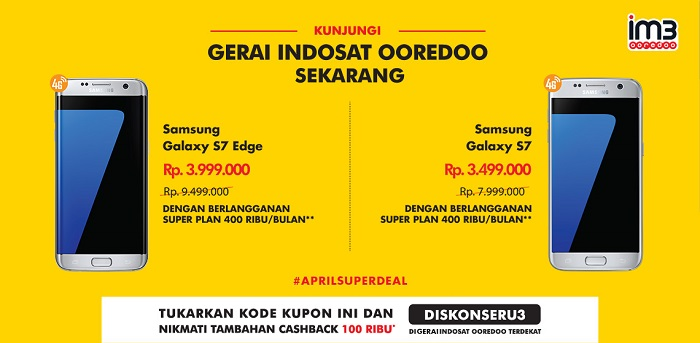Super Deal Indosat Ooredoo Galaxy S7 dan S7 edge