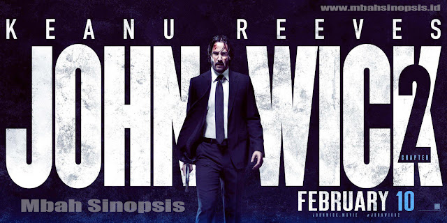 Sinopsis Film John Wick Chapter 2 (2017)