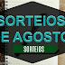 SORTEIOS - AGOSTO/2017