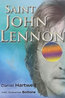 Saint John Lennon - a what if Lennon is alive, fantasy by Daniel Hartwell