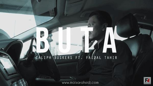 lagu Buta - Caliph Buskers ft Faizal Tahir