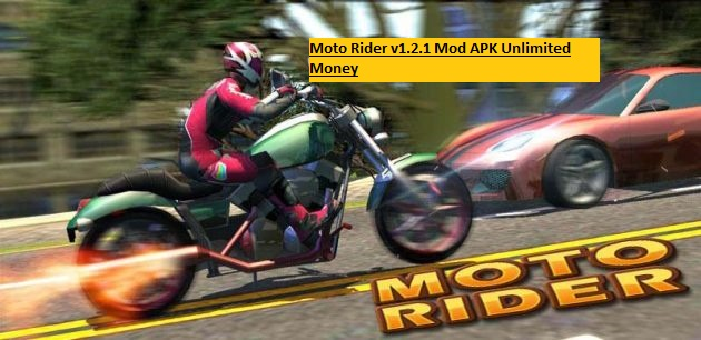 Moto Rider v1.2.1 Mod APK Unlimited Money