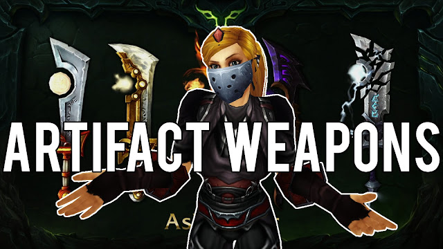 World of Warcraft's Artifact Weapon will Just Be Legion Exclusive