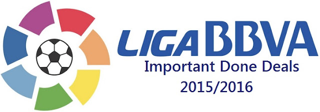 La Liga Important Done Deals 2015/2016