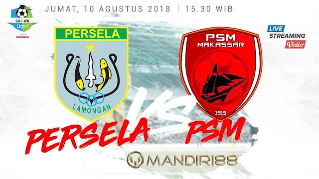 Prediksi Persela Lamongan Vs PSM Makassar, Jumat 10 Agustus 2018 Pukul 15.30 WIB