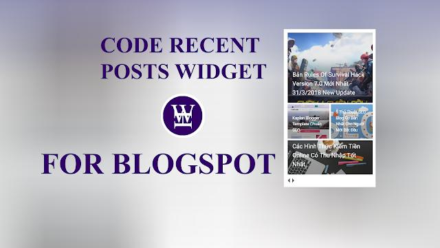 Tạo Recent Posts Widget Đẹp Cho Blogspot