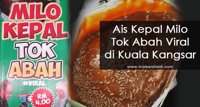 Sedapnya Ais Kepal Tok Abah Viral di Kuala Kangsar!