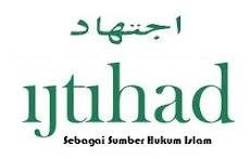 Ijtihad Sebagai Sumber Hukum Islam