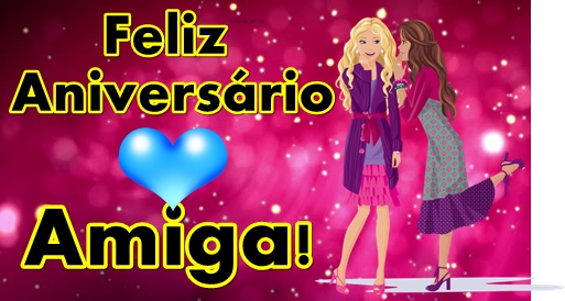Imagens De Aniversario Para Amiga: Feliz Aniversario Amiga