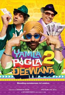 Yamla Pagla Deewana 2 Cast and Crew